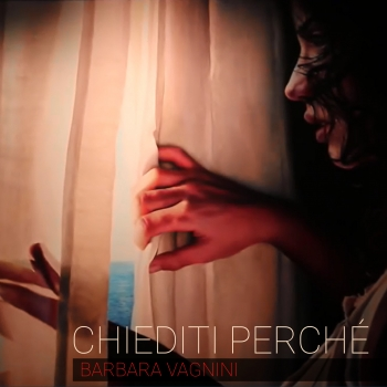 CHIEDITI PERCHÉ by BARBARA VAGNINI