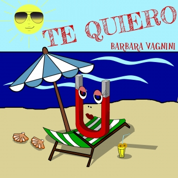TE QUIERO by BARBARA VAGNINI